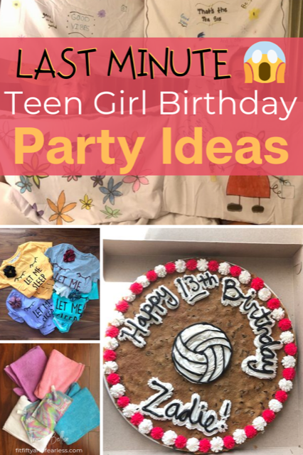 Last Minute Teen Girl Birthday Party Ideas Fit Fifty And Fearless